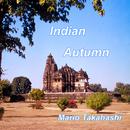 Indian Autumn/Mario Takahashi