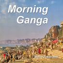 Morning Ganga/Mario Takahashi