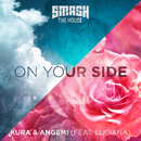 On Your Side/KURA and Angemi featuring Luciana