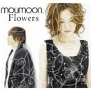 Flowers/moumoon
