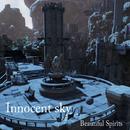 Innocent sky/Beautiful Spirits