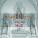 Healing Hearts plus/Sound Of Incense
