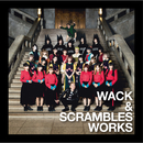 WACK & SCRAMBLES WORKS/V.A.