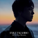 All-The-Time Memories/EXILE TAKAHIRO