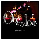One way love…/Arproove