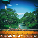 Diversity Vol.4 Which Do You Like?/Various Artists