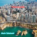 Fly me to Beirut/Mario Takahashi