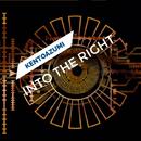 Into the Right/kentoazumi