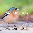 Red Musings/kentoonmusiq