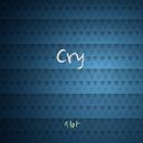 Cry/Sia