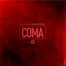 Coma EP (The Remixes)/Breathe Carolina