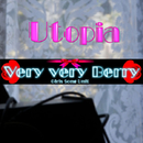 Utopia/Very very Berry