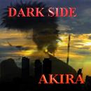 DARK SIDE/AKIRA(亮)
