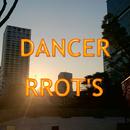 DANCER/RROT'S