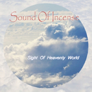 Sight Of Heavenly World [Extended Version]/Sound Of Incense