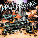 INFERNAL OVERDRIVE/White Wizzard