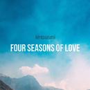 Four Seasons of Love/kentoazumi