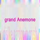 grand Anemone/dislike pardon in crush