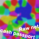 Raw net/cash passport
