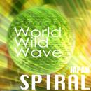 World Wild Wave/SPIRAL JAPAN