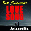 LOVE SONG (アコースティック Best Selection)/RAB(ラブ)
