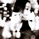 Love Me/A Song