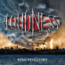 RISE TO GLORY -8118-/LOUDNESS