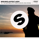 Til The Sun Rise Up (feat. Akon) [FTampa & Mark Ursa Remix]/Bob Sinclar