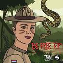 Be Free EP/Trobi