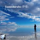 Yumeshirube-夢導-/Sure Tread