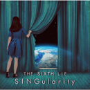 SINGularity[JAPANESE EDITION]/THE SIXTH LIE