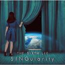 SINGularity[ENGLISH EDITION]/THE SIXTH LIE