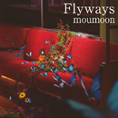 Flyways/moumoon