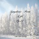 Symphonic Poem 'Life' Op.14/Lee Jaerhyang