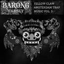 Amsterdam Trap Music Vol. 3/Yellow Claw