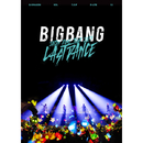 BIGBANG JAPAN DOME TOUR 2017 -LAST DANCE-/BIG BANG