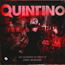 GO HARDER EP, Pt. 4 - EDM'S REVENGE/Quintino