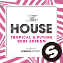 The HOUSE -TROPICAL & FUTURE BEST ANTHEM-/V.A.