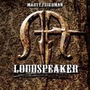 LOUDSPEAKER/Marty Friedman