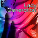 Lady Generation/Def Will