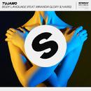 Body Language (feat. Miranda Glory & Haris)/Tujamo