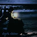 dark shine/むーらん