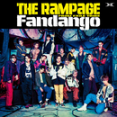 Fandango/THE RAMPAGE from EXILE TRIBE