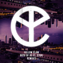 Both Of Us feat. STORi (Remixes)/Yellow Claw
