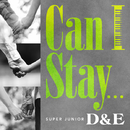 Can I Stay.../SUPER JUNIOR DONGHAE & EUNHYUK