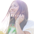 REVIVES -Lia Sings beautiful anime songs-/LIA