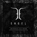 ABANDON ALL HOPE/ENGEL