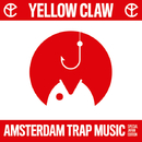 Amsterdam Trap Music -Special Japan Edition-/Yellow Claw