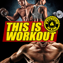 THIS IS WORKOUT -FITNESS & GYM-/V.A.