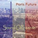 Paris Future/Sound Of Incense
